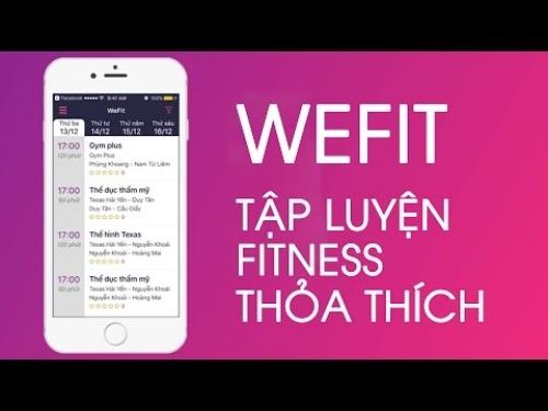 WeFit - ứng dụng liên kết phòng tập linh hoạt