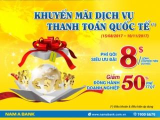 Nam A Bank giảm nhiều loại phí dịch vụ thanh toán quốc tế