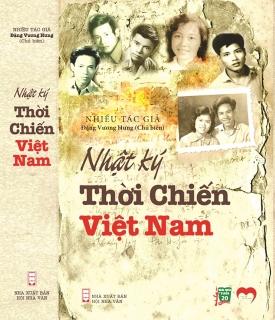 """Sống mãi """"Nhật ký thời chiến Việt Nam"""""""