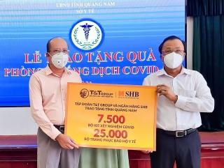 SHB và T&T Group ủng hộ hàng ngàn kit xét nghiệm cho Quảng Nam
