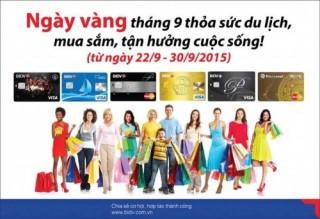 Ngày vàng tháng 9 dành cho chủ thẻ tín dụng BIDV