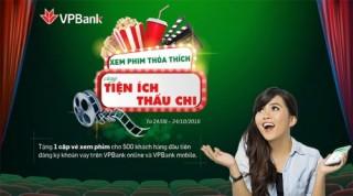 Nhận ngay vé xem phim khi đăng ký vay thấu chi online tại VPBank