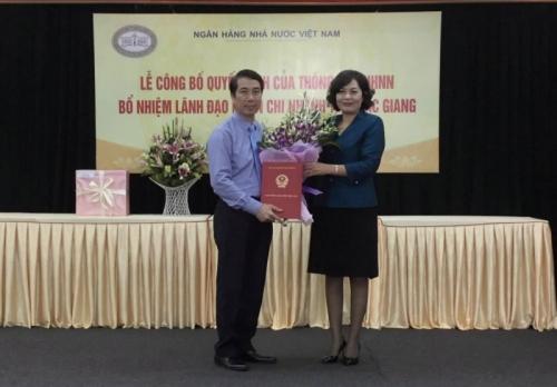 Thống đốc NHNN bổ nhiệm lãnh đạo NHNN chi nhánh tỉnh Bắc Giang