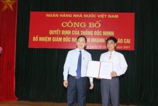 Ông Trương Thanh Xuân được bổ nhiệm Giám đốc NHNN Chi nhánh Lào Cai