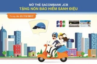 """Ưu đãi """"khủng"""" khi mở thẻ Sacombank JCB"""