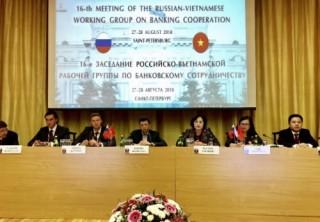 Kỳ họp 16 Tổ công tác Việt – Nga về hợp tác ngân hàng