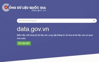 Cổng dữ liệu quốc gia: Góp phần minh bạch, chia sẻ và tái sử dụng dữ liệu