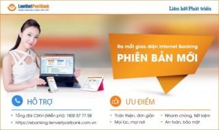 LienVietPostBank ra mắt giao diện Internet Banking phiên bản mới