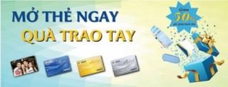 Mở thẻ GPBank ngay, nhận Quà trao tay