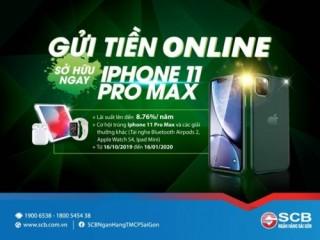 """Gửi tiền online – sở hữu ngay iPhone 11 Pro Max"""
