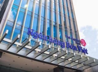 Ngân hàng Bản Việt đạt chuẩn Basel 2 trước thời hạn