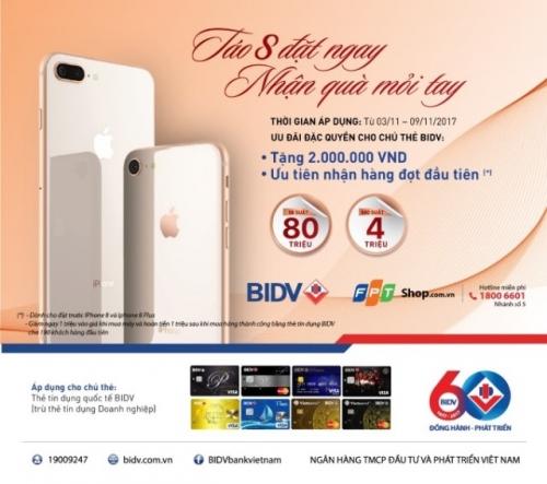 BIDV tặng 2 triệu đồng cho chủ thẻ tín dụng BIDV khi đặt cọc iPhone8/8 Plus tại FPTshop