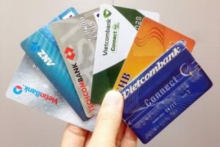 Sẽ quản lý chặt hơn thẻ tín dụng