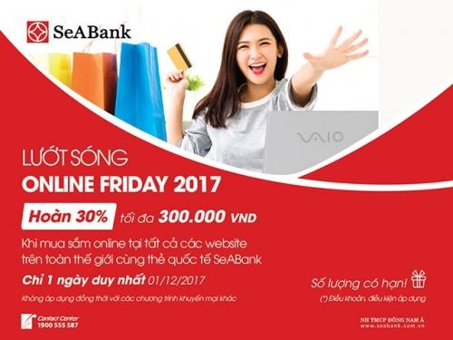 SeABank khuyến mại dịp Online Friday 2017