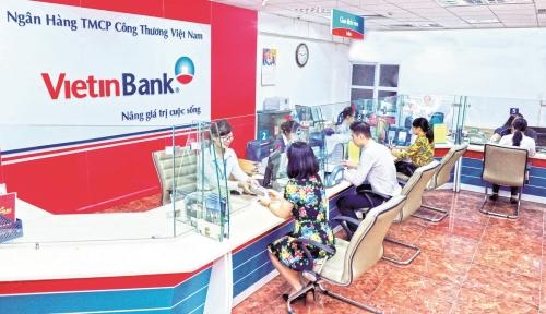 VietinBank: Chất lượng tăng trưởng tạo đà phát triển bền vững