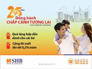 SHB tặng thêm lãi suất 0,2%/năm khi mở sổ tiết kiệm Tình yêu cho con