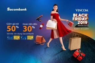 Chủ thẻ Sacombank hưởng nhiều ưu đãi khi mua sắm dịp Black Friday