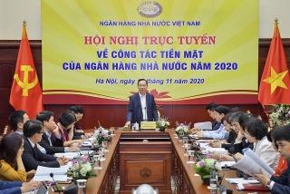 Hội nghị trực tuyến về công tác tiền mặt năm 2020