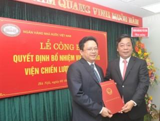 Ông Nguyễn Đức Hiển được bổ nhiệm giữ chức Viện trưởng Viện Chiến lược Ngân hàng (NHNN)