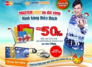 Ưu đãi vàng, rinh hàng thỏa thích với LienVietPostBank MasterCard
