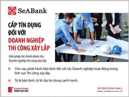 SeABank cung cấp sản phẩm dành riêng cho DN trong lĩnh vực xây lắp