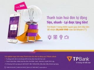Nhiều ưu đãi cho khách hàng thanh toán hóa đơn tự động qua TPBank eBank