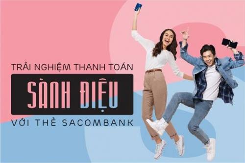 Nhận ưu đãi đặc biệt với thẻ Sacombank
