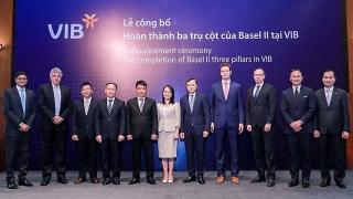 Lãnh đạo VIB: 'Basel II và Basel III là con đường tất yếu để ngân hàng an toàn hơn và chất lượng hơn'