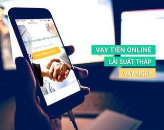 Cho vay trực tuyến: Một số vấn đề và những lưu ý