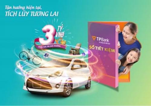 Gửi tiết kiệm trúng ô tô tại TPBank