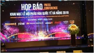 Lễ hội pháo hoa Quốc tế Đà Nẵng sẽ khai mạc vào 1/6/2019