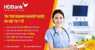 HDBank tiếp tục đẩy mạnh hỗ trợ doanh nghiệp cung cấp dược, thiết bị - vật tư y tế
