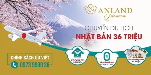 Mua nhà dự án Anland Premium, nhận chuyến đi Nhật