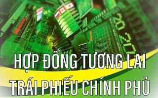 3 hợp đồng tương lai TPCP kỳ hạn 10 năm chính thức chào sàn