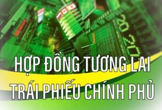 Hợp đồng tương lai TPCP chính thức đi vào giao dịch