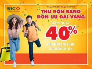 Ưu đãi 40% khi mua bảo hiểm du lịch tại BIC