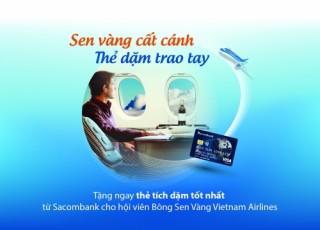 Hội viên Bông sen vàng và chủ thẻ ngân hàng khác được Sacombank ưu tiên cấp thẻ tín dụng