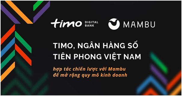 Timo và Mambu hợp tác chiến lược mở rộng quy mô kinh doanh