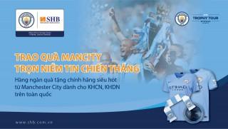 Trao quà Man City - Trọn niềm tin chiến thắng
