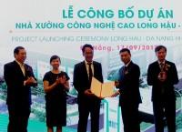 Nhà xưởng công nghệ cao Long Hậu - Đà Nẵng: Tổng vốn đầu tư hơn 1.000 tỷ đồng