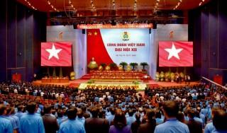 161 đồng chí vào Ban Chấp hành Tổng LĐLĐVN khóa XII