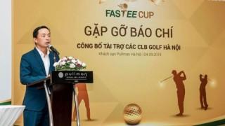 Fastee công bố tài trợ các câu lạc bộ Golf Hà Nội