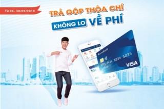 Chủ thẻ Sacombank Visa được hoàn phí khi mua hàng trả góp lãi suất 0%
