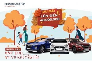 Hyundai Sông Hàn khuyến mãi, ưu đãi khách hàng