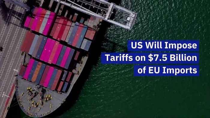 Mỹ đánh thuế lên 7,5 tỷ USD hàng hóa từ EU: Khởi đầu là rượu, phô mai sẽ chịu thuế 25%