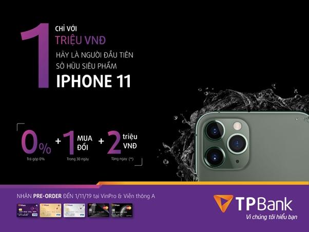 Giảm 2 triệu đồng khi mua iPhone 11 bằng thẻ tín dụng TPBank