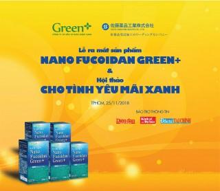 Ra mắt sản phẩm Nano Fucoidan Green+