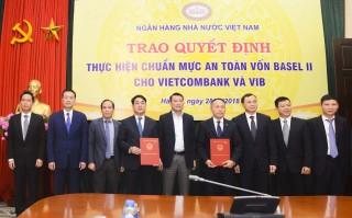 NHNN trao quyết định đạt chuẩn Basel II cho hai ngân hàng đầu tiên tại Việt Nam