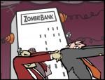 """Ngân hàng zombie và """"tài sản độc hại"""""""