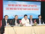 Điểm tựa cho các nhà đầu tư Việt Nam sang Myanmar